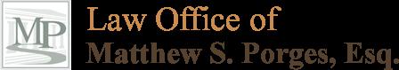Law Office of Matthew S. Porges, Esq.